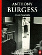 Childhood by Anthony Burgess