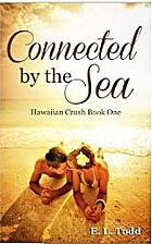 Connected by the Sea (Hawaiian Crush, #1) by…