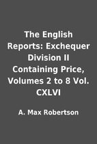 The English Reports: Exchequer Division II…