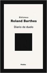 Diario de duelo (Editorial Siglo XXI) by…