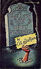 The Ghoulish Book of Weird Records by Al…