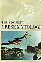 Gresk mytologi by Terje Nordby