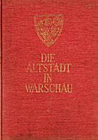 Die Alstadt in Warschau by Jan Zachwatowicz