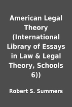 American Legal Theory (International Library…