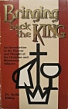 Bringing Back the King by Dr. Keith Bailey