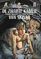 De zwarte kamer van Skwar by Leander Hanssen