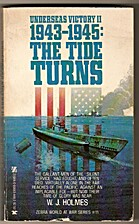 Underseas Victory Ii, 1943-1945: The Tide…