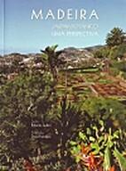 Madeira Botanical Garden: a perspective by…