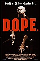 D.O.P.E. Death Or Prison Eventually... (DVD)…