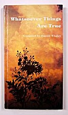 Whatsoever things are true by Harold Whaley