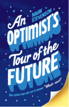An Optimist's Tour of the Future by Mark…