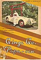 Ginza go, Papa-san: The Adventures of a…