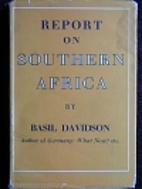 Report on Southern Africa by Basil Davidson