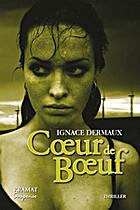 Coeur de boeuf by Ignace Dermaux