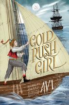 Gold Rush Girl by Avi