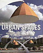 New Urban Spaces by Jacobo Krauel