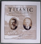 Titanic: Waiting for Orders - The Story of…
