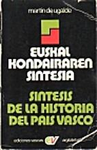 Euskal kondairaren sintesia = Sintesis de la…