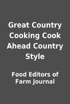 Great Country Cooking Cook Ahead Country…
