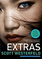 Extras (Uglies) by Scott Westerfeld