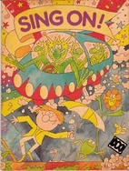 Sing on! by Timothy Tuck
