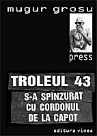 press. troleul 43 s-a spînzurat cu cordonul…