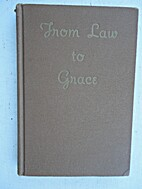 From Law to Grace by Gordon Brownville