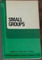 Small groups by Dalmas A. Taylor