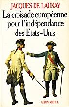 La croisade européenne pour l'indépendance…