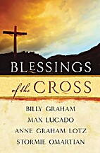 Blessings of the Cross by Billy Graham