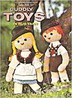 Cuddly Toys in Rug Yarn by Unknown