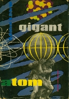 Gigant Atom by Karl Böhm