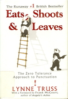 Eats, Shoots & Leaves: The Zero Tolerance…