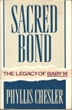 Sacred Bond by Phyllis Chesler