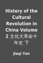 History of the Cultural Revolution in China…