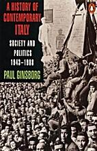 A History of Contemporary Italy: Society and…