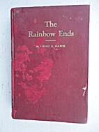 The rainbow ends by Ashad G Hawie