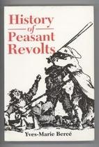 History of Peasant Revolts: The Social…