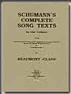 Schumann's complete song texts : in one…