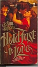 Hold Fast to Love by Jo Ann Simon