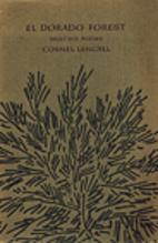 El Dorado Forest: Selected Poems, 1935-1985…