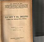 La ley y el delito : curso de dogmática…