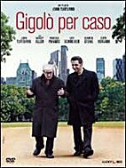 Fading Gigolo [2013 film] by John Turturro