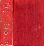 Histoire du Bas-Empire. Tome II: de la…