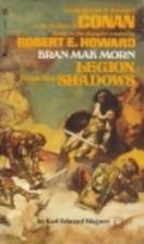 Bran Mak Morn: Legion from the Shadows by…