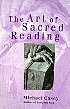 The art of sacred reading by Michael Casey