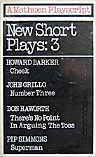 New Short Plays 3 by Grillo Barker, Haworth…