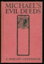 Michael's Evil Deeds by E. Phillips…