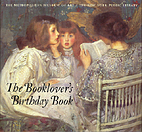 The Booklover's Birthday Book by Barbara…