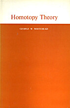Homotopy theory by George W. Whitehead
